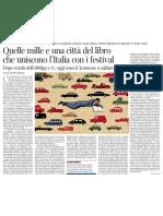 I festival che creano le comunità di lettori nel paese del paese del neo-analfabetismo - Corriere della Sera 04.04.2013