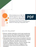 Pengembangan Motivasi, Networking Dan Modal Sosial Dalam Klaster