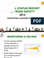 Presentation for Global Status Report on Road Safety 2013