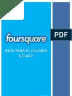 Foursquare, Guia para el Usuario Novato.