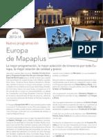 Circuitos organizados por Europa 2013. Mapaplus