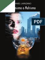 Lapazano Daniel - Feminismo O Matrismo