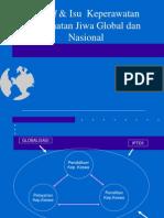 Trend & Isu Keperawatan Kesehatan Jiwa Global & Nasional