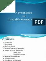 Land Slide Warning System
