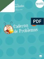 1º ano Carochinha - Caderno de Problemas
