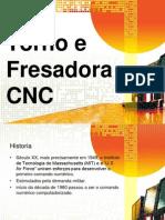 Torno e Fresadora CNC