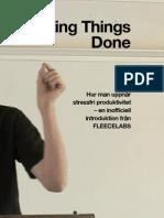 Getting Things Done. Hur man uppnår stressfri produktivitet