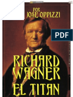 RICHARD WAGNER. EL TITAN_Por Juan José Oppizzi