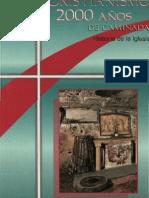 Cristianismo 2000 años de caminada. Historia de la Iglesia. Alberto Antonizi
