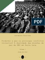 Vieira, Maurício (2012). Promover a paz ou prolongar conflitos