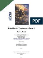 evangélico - frank e peretti - este mundo tenebroso - vol 03