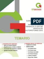 SUBSIDIO TENENCIA 2012-2013