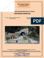Evaluación Económica de la Y Vasca. CRITERIOS BASICOS (Es) Economic Evaluation of the Basque High-Speed. BASIC CRITERIA (Es) Euskal Yren ekonomi ebaluazioa. OINARRIZKO IRIZPIDEAK (Es)