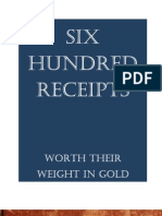 Six Hundred Receipts Worth Their Weight in Gold