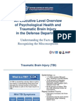 An Executive Level Overview of Psychological Health and Traumatic Brain Injury in the DoD - Presentation Only