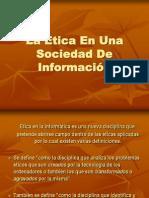 ETICA EN UNA SOCIEDAD DE INF.ppt
