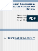 BTG Government Information Legislative History and Beyond