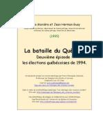 Denis Monière et Jean Herman Guay-La bataille du Québec deuxième épisode