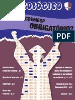 O Patológico 2012 - Exame do Cremesp