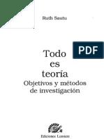 Sautu Ruth 2005 Todo Es Teoria Objetivo y Metodos de Investigacion Buenos Aires Ediciones Lumier Cap 3