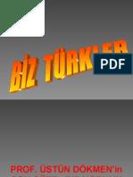Biz Turkler Ustun Dokmen