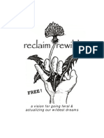 Reclaim Rewild - A Vision for Going Feral & Actualizing Our Wildest Dreams