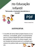 Projetos Educação Infantil slide aula 07-03