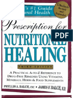 Prescription for Nutritional Healing 3rd Ed.