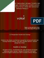 Fonetik Dan Fonologi (Vokal)