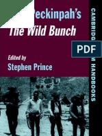 Stephen Prince - Sam Peckinpah s the Wild Bunch