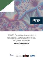 HIV/AIDS Prevention Intervention in Parappana Agrahara Central Prison, Bangalore, Karnataka
