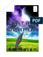 Waiting Weapon