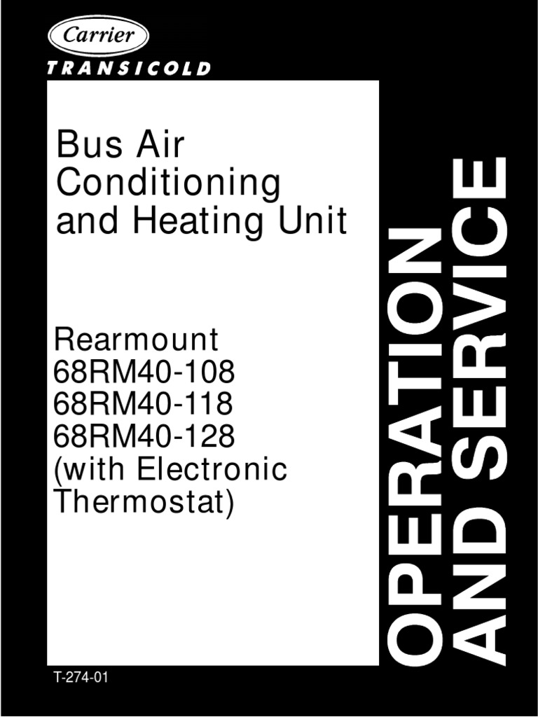 Carrier Bus Air Conditioning and Heating Unit Op. & Service Manual for  Rearmount Models:68RM40-108, 68RM40-118, 68RM40-128 | Thermostat | Heat Pump