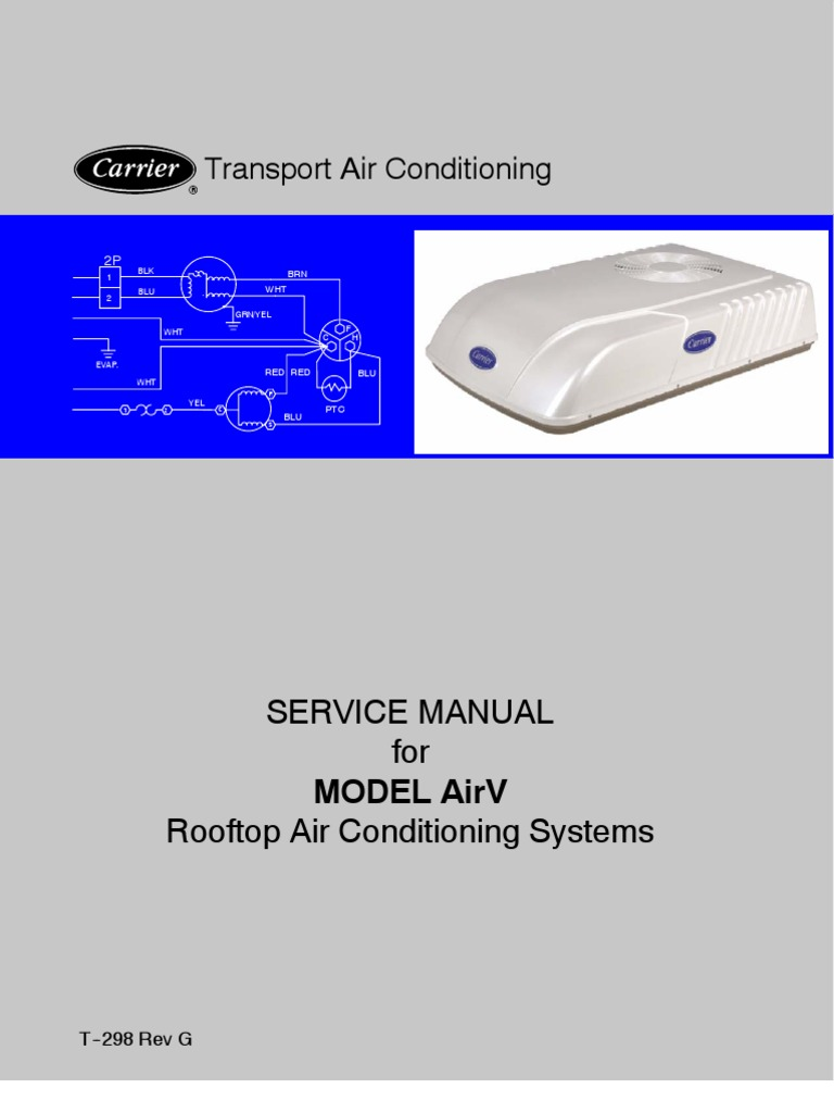 Carrier Transport Air Conditioning Model Airv Rooftop Ac Unit For Accessand To Remove Blower Motor Cover Hvac Control Schematics Buses Rvs Thermostat