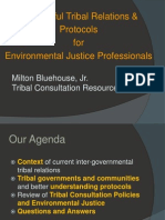Successful Tribal Relations & Protocols  for  Environmental Justice Professionals by Milton Bluehouse, Jr.