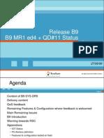 B9 Status at MR1 Ed4 QD11