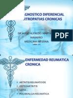 DIAGNOSTICO DIFERENCIAL ARTROPATIAS CRONICAS.pptx