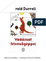 Gerald Durrell; Vadaszat Felvevogeppel