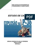 ESTUDO DE CASO - EXPLOSÃO PLATAFORMA P36.pdf