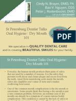St Petersburg Dentist Talks Oral Hygiene - Dry Mouth 101