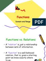 Functions Ddomain and rangeomain Range
