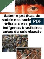 Saber e práticas de saúde nas sociedades tribais