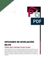 Opciones de Nivelacion en P6(1) - Nivelar dentro de la holgura total.