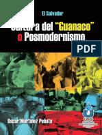 El Salvador Cultura del Guanaco o Posmodernismo