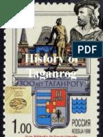 History of Taganrog.