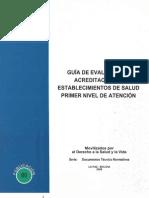 Guia de Evaluacion y Acreditacion de Establecimientos de Salud Primer Nivel de Atencion