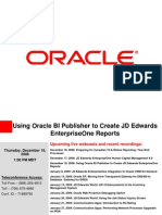 Using Oracle BI Publisher to Create JD Edwards Enterprise One Reports