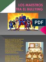 Los Maestros Contra El Bullying