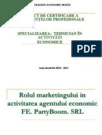atestat Rolul marketingului in activitatea agentului economic Party Boom.ppt