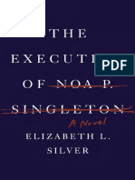 The Execution of Noa P. Singleton by Elizabeth Silver